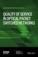 Quality of service in optical packet switched networks [electronic resource]
