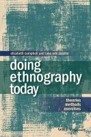 Doing ethnography today : theories, methods, exercises