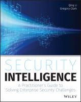 Security intelligence [electronic resource] : a practitioner's guide to solving enterprise security challenges