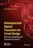 Heterojunction bipolar transistors for circuit design [electronic resource] : microwave modelling and parameter extraction