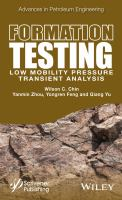 Formation testing [electronic resource] : low mobility pressure transient analysis