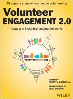 Volunteer engagement 2.0 [electronic resource] : ideas and insights for transforming volunteer programs in a changing world