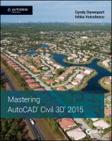 Mastering AutoCAD Civil 3D 2015 [electronic resource]