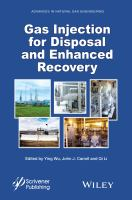 Gas injection for disposal and enhanced recovery [electronic resource]