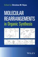 Molecular rearrangements in organic synthesis [electronic resource]