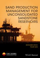 Sand management of unconsolidated sandstone reservoir [electronic resource]