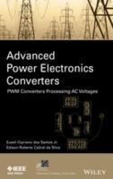 Advanced power electronics converters : PWM converters processing AC voltages