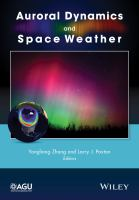 Auroral dynamics and space weather [electronic resource]
