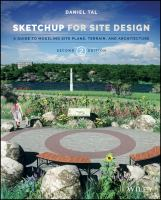 Sketchup for site design : a guide to modeling site plans, terrain and architecture