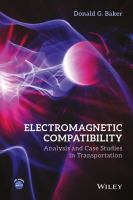 Electromagnetic compatibility [electronic resource] : analysis and case studies in transportation