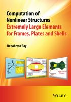Computation of nonlinear structures [electronic resource] : extremely large elements for frames, plates and shells