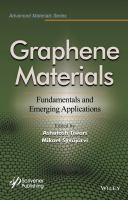 Graphene materials [electronic resource] : fundamentals and emerging applications