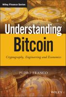 Understanding bitcoin [electronic resource] : cryptography, engineering and economics.