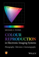 Colour reproduction in electronic imaging systems [electronic resource] : photography, television, cinema