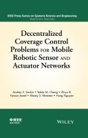Decentralized coverage control problems for mobile robotic sensor and actuator networks [electronic resource]