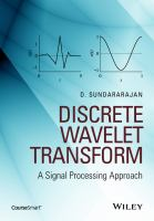 Discrete wavelet transform [electronic resource] : a signal processing approach