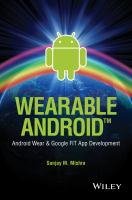 Wearable Android [electronic resource] : Android wear & Google Fit app development