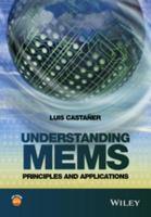Understanding MEMS : principles and applications