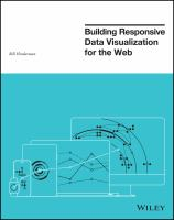 Building Responsive Data Visualization for the Web [electronic resource]