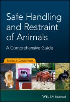 Safe handling and restraint of animals : a comprehensive guide /