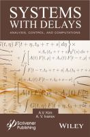Systems with delays [electronic resource] : analysis, control, and computations