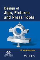 Design of jigs, fixtures and press tools [electronic resource]