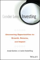 Gender Lens Investing: Uncovering Opportunities for Growth, Returns, and Impact