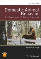 Domestic animal behavior for veterinarians and animal scientists /