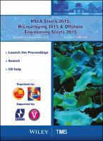HSLA steels 2015, microalloying 2015 & offshore engineering steels 2015 [electronic resource] : conference proceedings, held November 11-13th, 2015, Hangzhou, Zhejiang Province,             China.