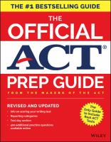 The Official ACT Prep Guide: The Only Official Prep Guide From the Makers of the ACT