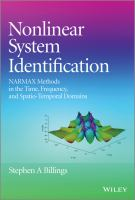 Nonlinear system identification [electronic resource] : NARMAX methods in the time, frequency, and spatio-temporal domains