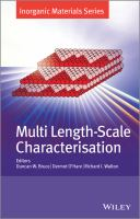 Multi length-scale characterisation [electronic resource]