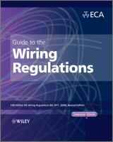 Guide to the wiring regulations [electronic resource] : 17th edition IET wiring regulations (BS 7671:2008 Amd no. 1:2011)