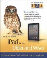 iPad for the older and wiser : get up and running safely and quickly with the Apple iPad