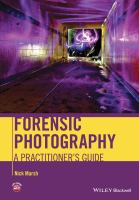 Forensic photography [electronic resource] : a practitioner's guide