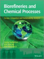 Biorefineries and chemical processes [electronic resource] : design, integration and sustainability analysis
