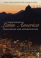Doing business in Latin America : challenges and opportunities