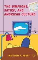 The Simpsons, satire, and American culture [electronic resource]