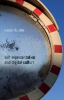 Self-representation and digital culture [electronic resource]