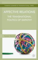 Affective relations : the transnational politics of empathy