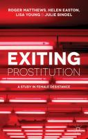 Exiting prostitution : a study in female desistance
