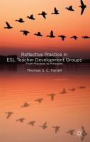 Reflective practice in ESL teacher development groups : from practices to principles