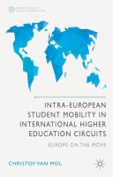Intra-European student mobility in international higher education circuits : Europe on the move