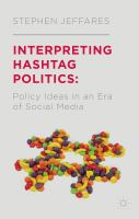 Interpreting hashtag politics [electronic resource] : policy ideas in an era of social media