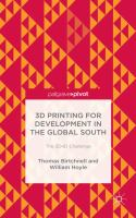 3D printing for development in the Global South : the 3D4D Challenge