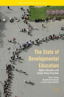 The state of developmental education : higher education and public policy priorities