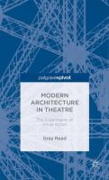 Modern architecture in theatre : the experiments of Art et action