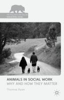 Animals in social work : why and how they matter