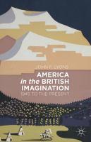 America in the British imagination : 1945 to the present