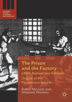 Prison and the factory : origins of the penitentiary system /
